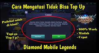Cara Mengatasi Tidak Bisa Top Up Diamond Mobile Legends Karena Akun Dalam Bahaya
