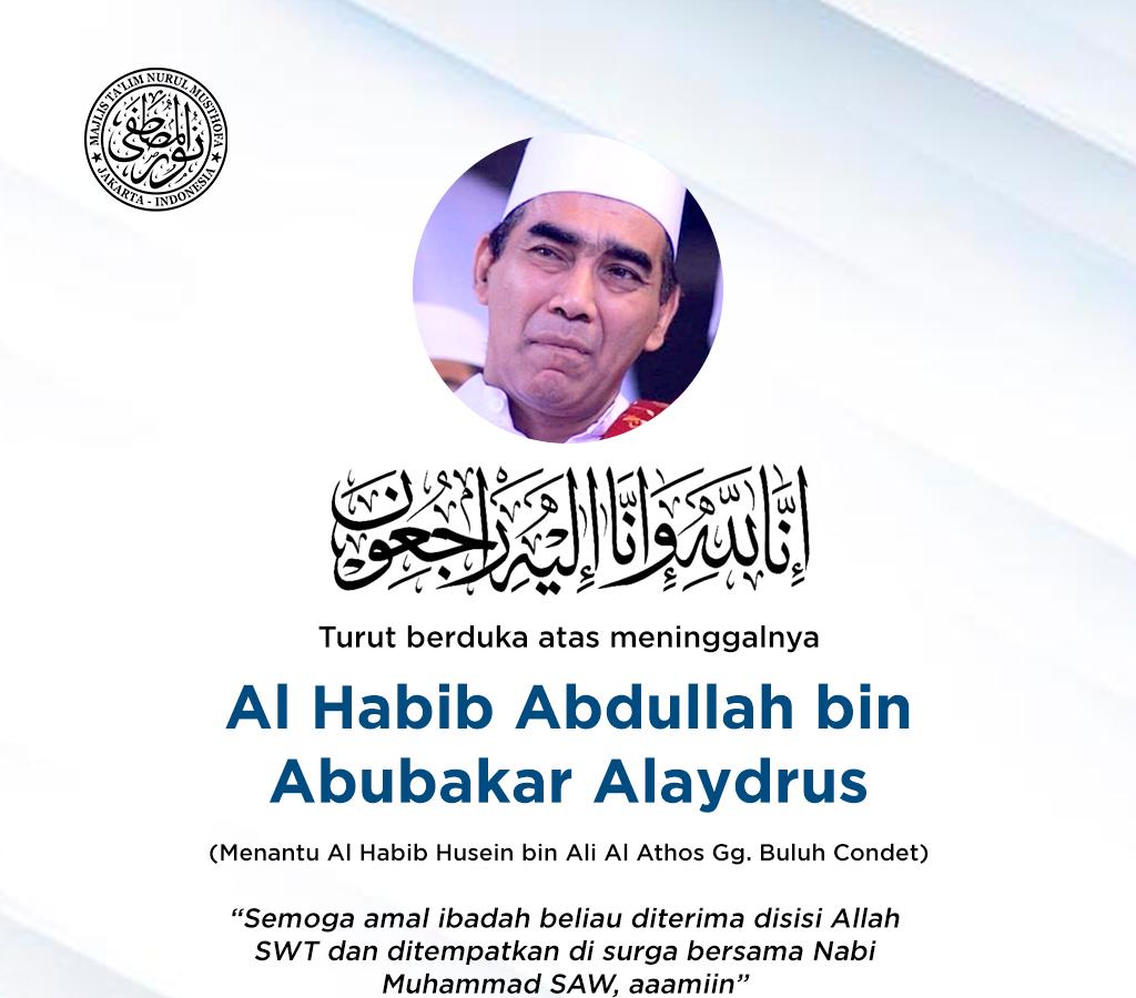 Innalillahi, Habib Abdullah bin Abubakar Alaydrus Meninggal Dunia