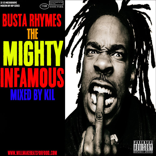 Busta Rhymes The Mighty Infamous Mixtape