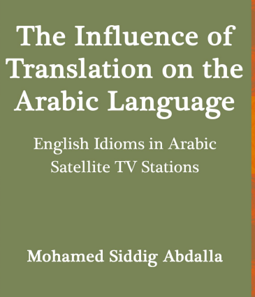 The Influence of Translation on the Arabic Language