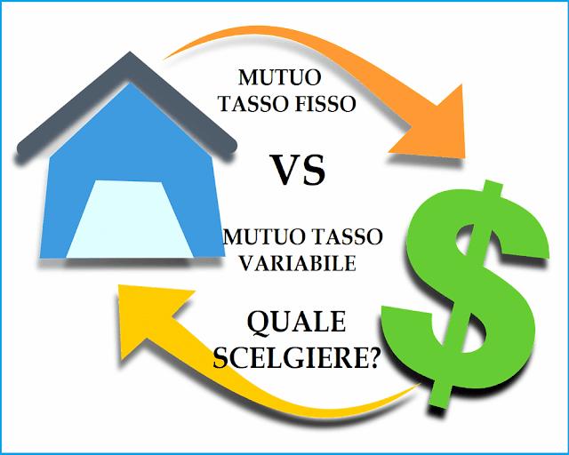 Conviene mutuo tasso fisso o variabile? differenze e consigli
