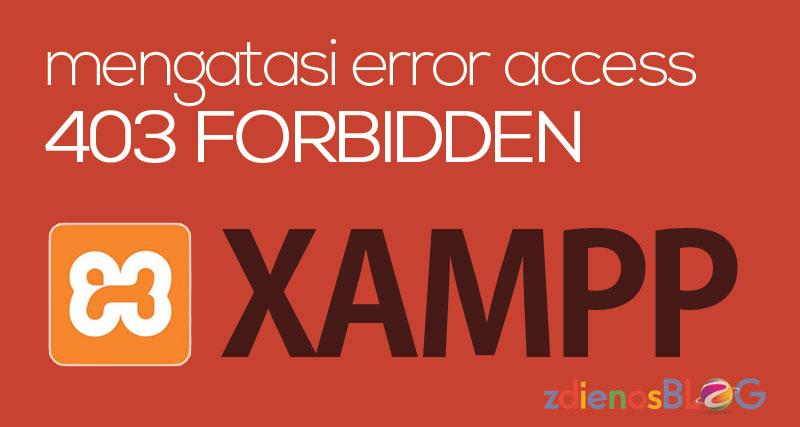 Mengatasi Error Access Forbidden XAMPP phpMyAdmin