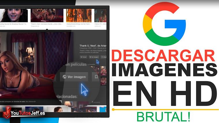 Como Descargar Imagenes de Google 2019 - En HD
