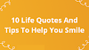 10 Life Quotes And Tips To Help You Smile