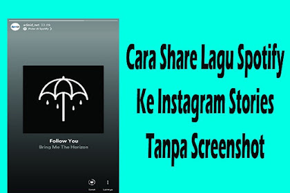 Cara Share Lagu Spotify Ke Instagram Stories Tanpa Screenshot