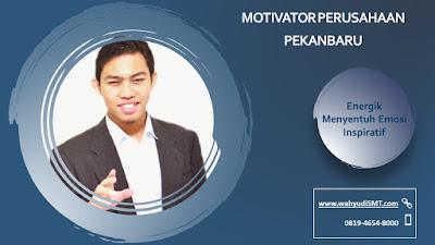 MOTIVATOR PERUSAHAAN PEKANBARU modul pelatihan mengenai MOTIVATOR PERUSAHAAN PEKANBARU, tujuan training MOTIVATOR PERUSAHAAN PEKANBARU, judul training MOTIVATOR PERUSAHAAN PEKANBARU, judul training untuk karyawan PEKANBARU, training motivasi mahasiswa PEKANBARU, silabus training, modul pelatihan motivasi kerja pdf, motivasi kinerja karyawan, judul motivasi terbaik, contoh tema seminar motivasi, tema training motivasi pelajar, tema training motivasi mahasiswa, materi training motivasi untuk siswa ppt, contoh judul pelatihan, tema seminar motivasi untuk mahasiswa, materi motivasi sukses, silabus training, motivasi kinerja karyawan, bahan motivasi karyawan, motivasi kinerja karyawan, motivasi kerja karyawan, cara memberi motivasi karyawan dalam bisnis internasional, cara dan upaya meningkatkan motivasi kerja karyawan, judul, training motivasi, kelas motivasi