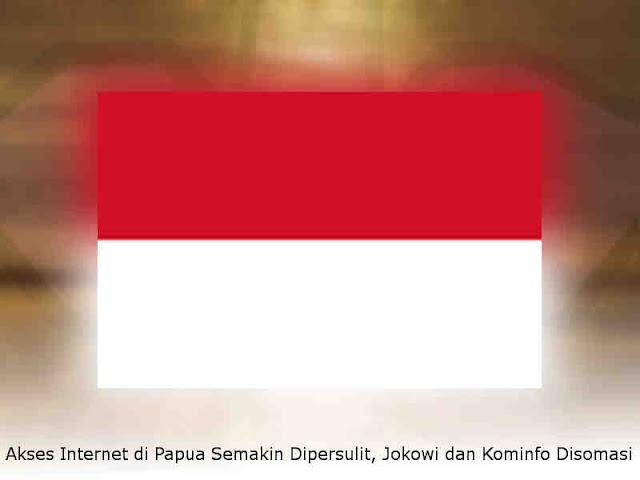 Akses Internet di Papua Semakin Dipersulit, Jokowi dan Kominfo Disomasi