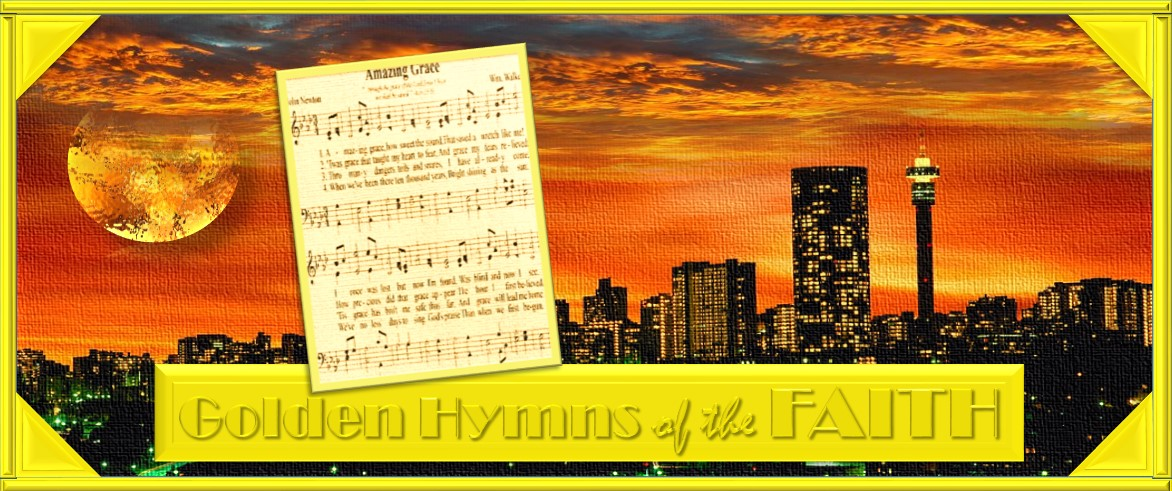 Golden HYMNS Of The FAITH