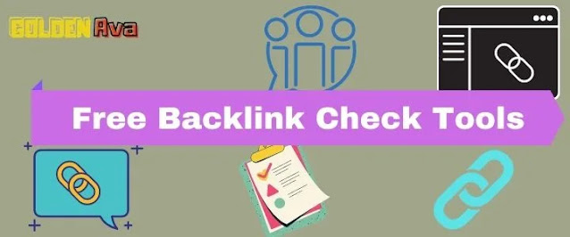 Free Backlink Check Tools