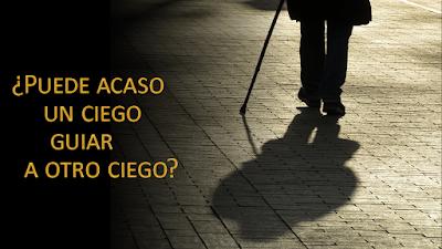 Evangelio según Lucas 6, 39-42: ¿Puede acaso un ciego guiar a otro ciego?