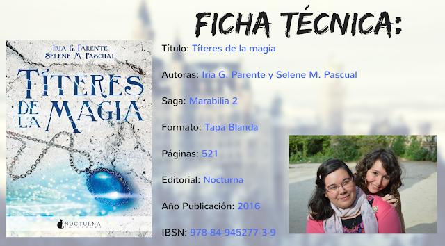 ficha-tecnica-titeres-de-la-magia-selene-m-pascual-irira-g-parente-recomendaciones-interesantes-libros-literatura-opinion-blogs-blogger