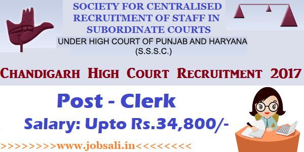 Punjab And Haryana High Court Recruitment 2017, Chandigarh High Court Clerk Recruitment, Govt jobs in Punjab