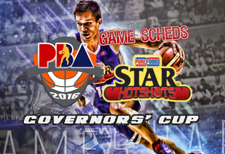 List of Games Schedules: Star Hotshots 2016 PBA Governors' Cup