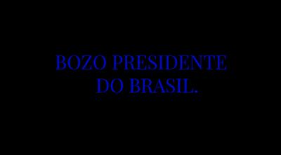 A imagem de fundo preto e caracteres em azul diz: bozo presidente do Brasil.