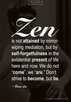 Quotes About Being Zen
