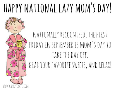 National Lazy Mom's Day!