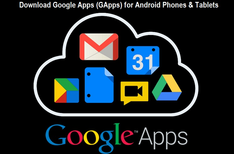 Google Apps (GApps APK) for Android