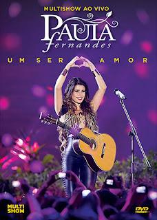 Paula Fernandes - Um Ser Amor Multishow Ao Vivo
