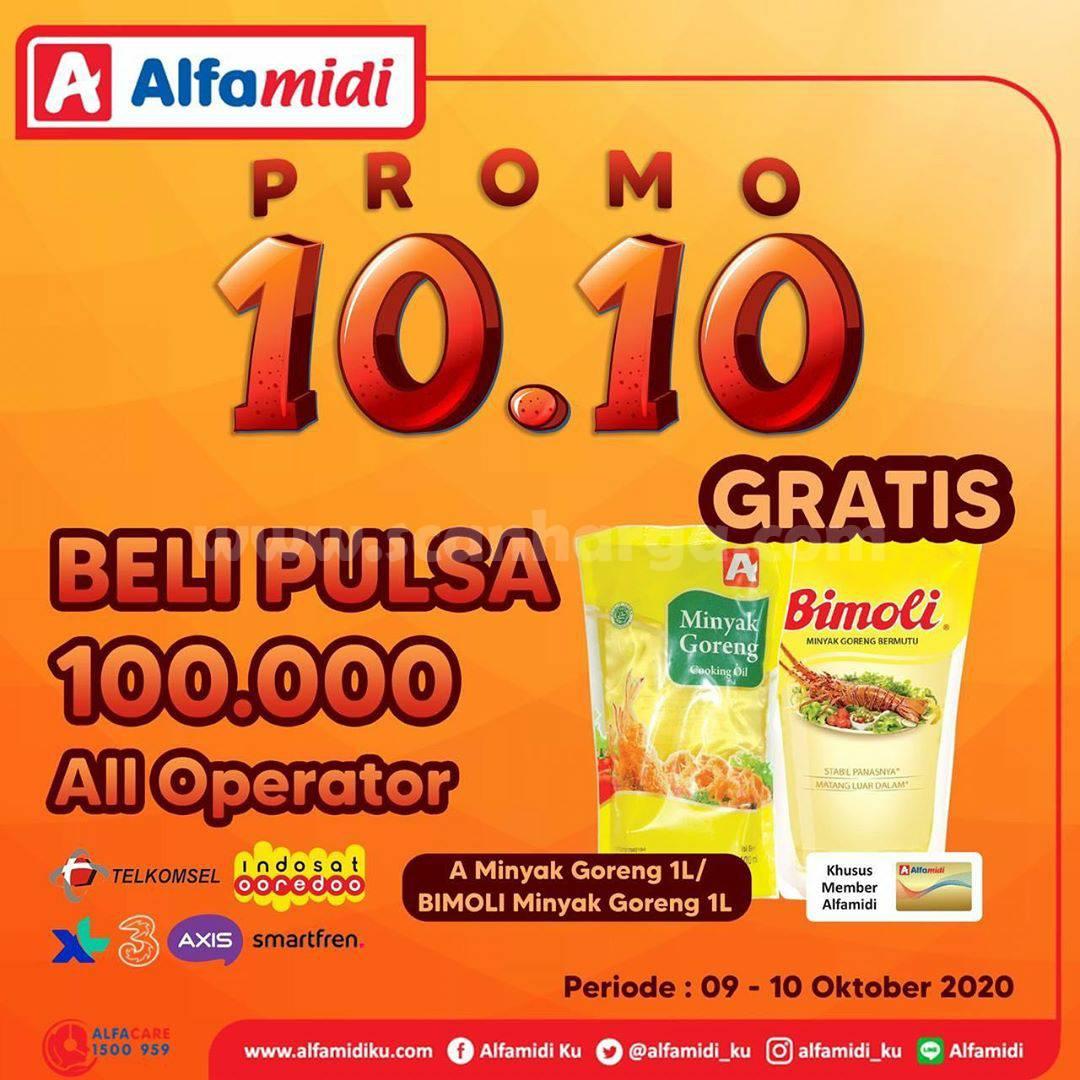 Alfamidi Promo 10.10 Beli Pulsa Rp 100.000 All Operator Gratis Minyak Goreng
