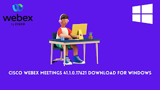 Download Cisco Webex Meetings 41.1.0.17621 For Windows