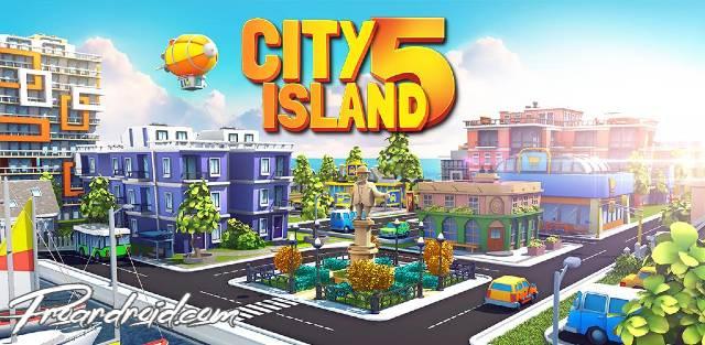 تحميل لعبة البناء الجديدة City Island 5 النسخة المهكرة للاندرويد