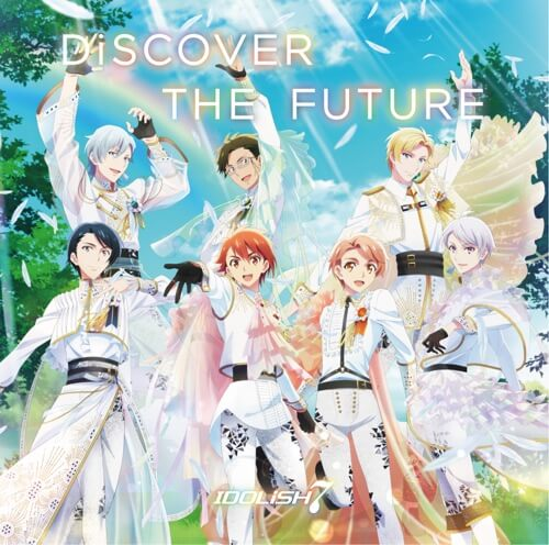 IDOLiSH7 Discover The Future