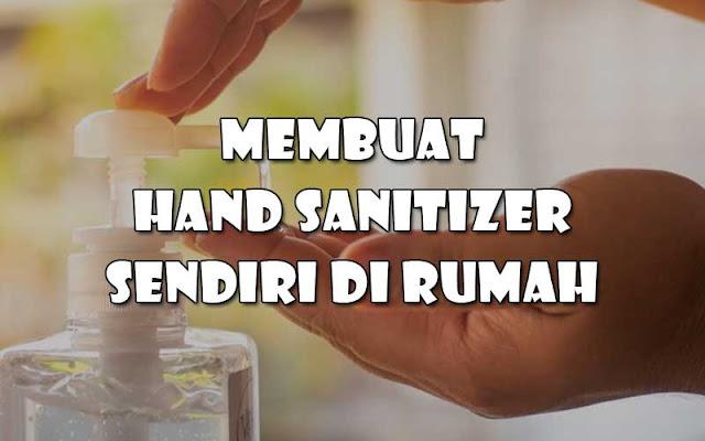Cara Membuat Hand Sanitizer Sederhana di Rumah