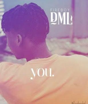 Music: Fireboy Dml You