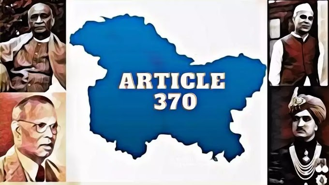 ARTICLE 370 IN HINDI |आखिर  ARTICLE 370 क्या  है  | आर्टिकल 370 की ऐतिहासिक  पृष्ठ्भूमि