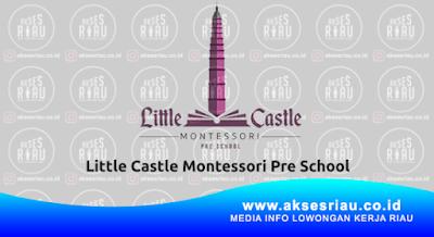 Little Castle Montessori Pre School Pekanbaru