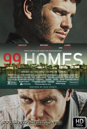 99 Homes [1080p] [Latino-Ingles] [MEGA]