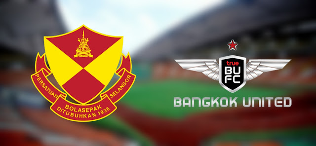 Live Streaming Selangor vs True Bangkok United 19.1.2020 Asia Challenge