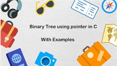 Binary Tree using pointer in C