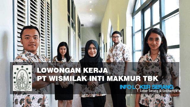Lowongan Kerja PT. Wismilak Inti Makmur Tbk Tangerang
