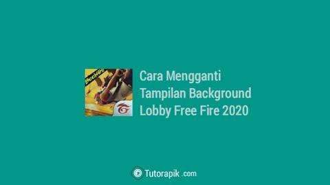 Cara Mengganti Tampilan Background Lobby Free Fire