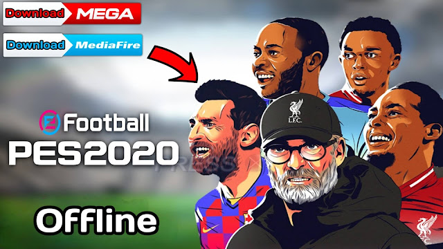 Download Efootball PES 2020 Android Offline 500 MB Best Graphics - Download PES 2020
