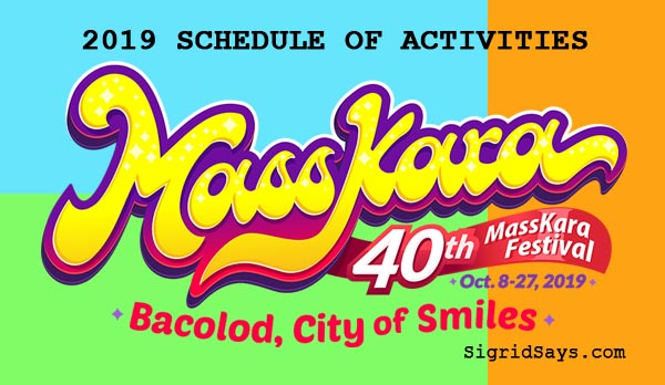 Masskara Festival 2019 Schedule of Activities - Masskara Festival highlights - Masskara Festival streetdancing - Bacolod City - Bacolod blogger - Bacolod events - Bacolod lifestyle - MassKara Queen 2019
