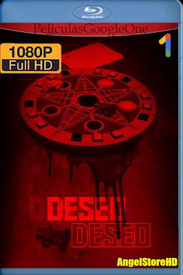 Deseo Deseo (2016) [1080p BRRip] [Latino-Inglés] [GoogleDrive] – By AngelStoreHD