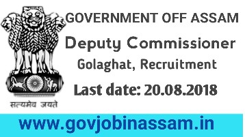DC Office Golaghat Recruitment 2018, govjobinassam