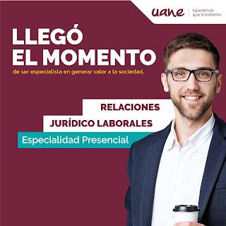 Especialidad Relaciones Jurídico Laborales en Uane Matamoros —Admisiones 2019.