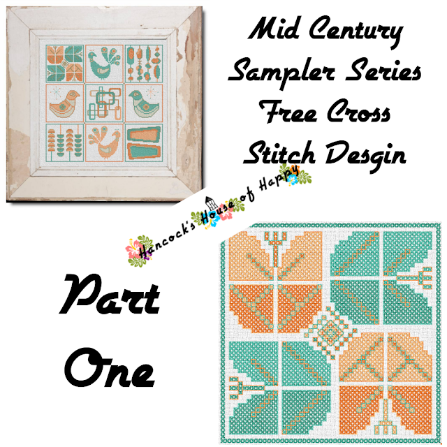 Mid-Century Madness: Free Country Style Mid-Century Cross Stitch Sampler Design Part I