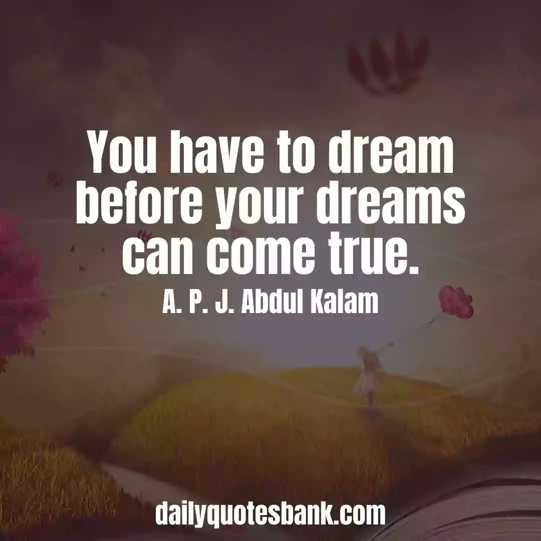 Dream Quotes That Will Motivate Your Life Right Now