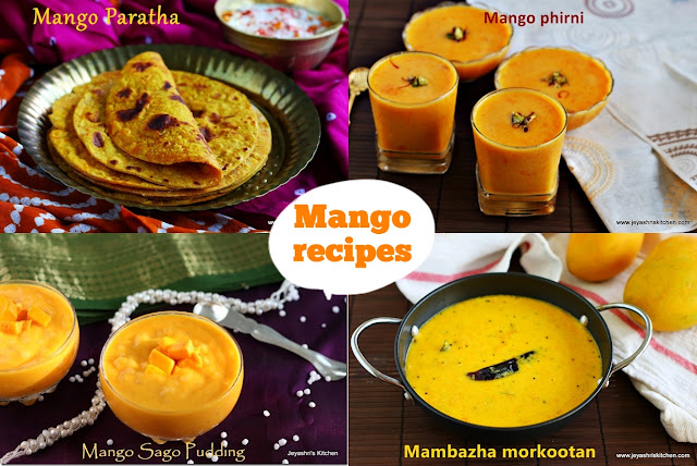 Mango recipes | Indian mango recipes | Jeyashri\'s Kitchen