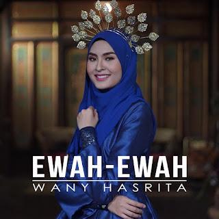 Wany Hasrita - Ewah Ewah MP3