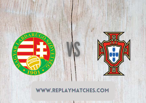 Hungary Vs Portugal Full Match Highlights 15 June 2021 Full Matches Replay And Soccer Highlights Videos