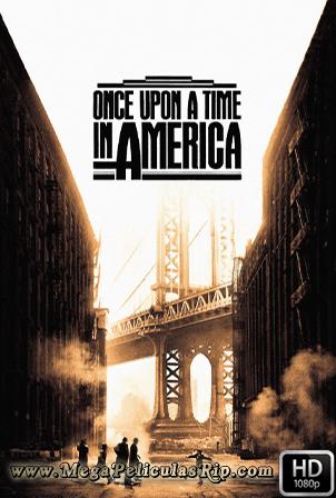 Erase Una Vez En America [1080p] [Latino-Ingles] [MEGA]