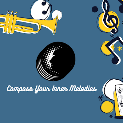 Compose Your Inner Melodies