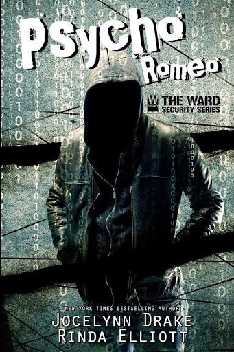 Psycho Romeo   Ward security #1   Jocelynn Drake & Rinda Elliott