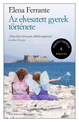 Elena Ferrante – Az elvesztett gyerek története (Nápolyi regények 4.) megjelent a Park Könyvkiadó gondozásában / Libri csoport