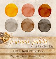 http://my-dream-craft.blogspot.com/2015/10/wyzwanie-6-jesienna-paleta-z-tekturka.html